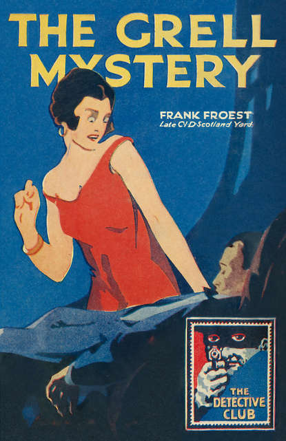 Frank Froest The Grell Mystery frank froest the rogues' syndicate the maelstrom
