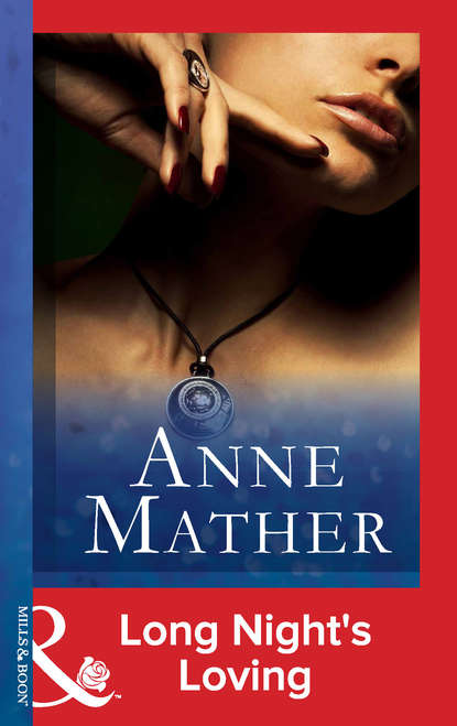 Anne Mather Long Night's Loving dr moussa toure loose him and let him go
