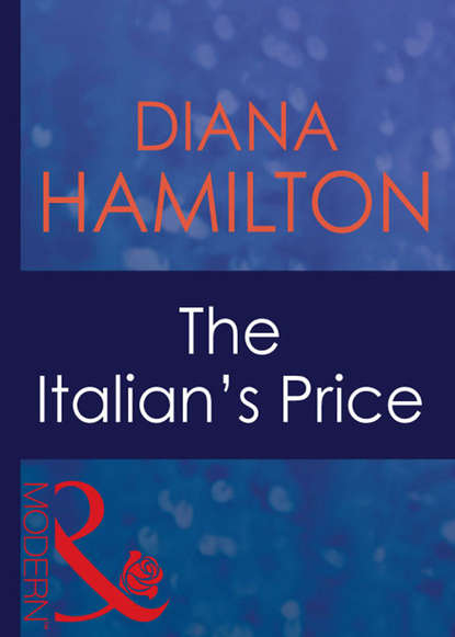 Diana Hamilton The Italian's Price