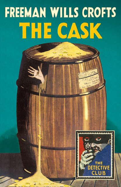 Freeman Crofts Wills The Cask недорого
