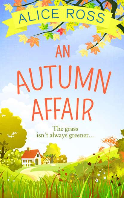 Alice Ross An Autumn Affair catherine ferguson christmas at the log fire cabin a heart warming and feel good read