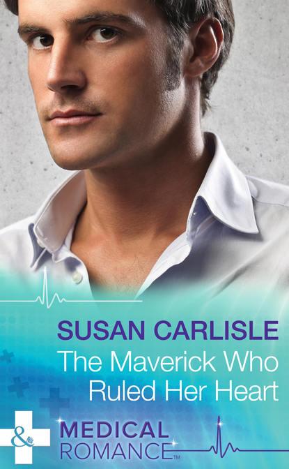 Susan Carlisle The Maverick Who Ruled Her Heart susan carlisle wbrew wszystkiemu