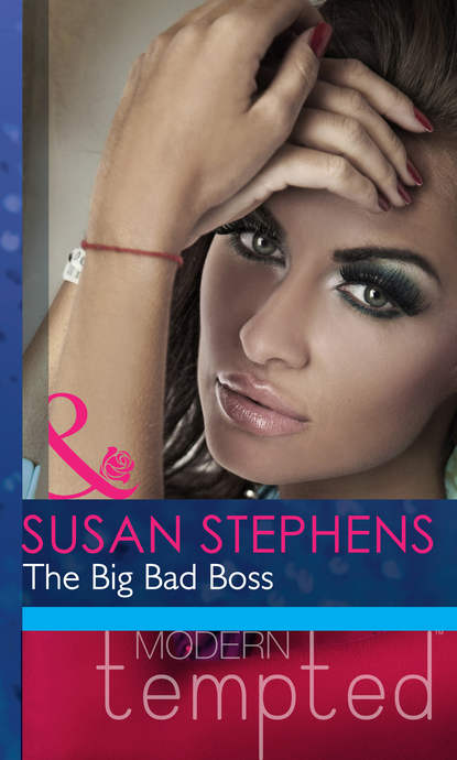 Susan Stephens The Big Bad Boss bruno rouffaer no way the big bad boss era is over
