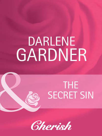 Фото - Darlene Gardner The Secret Sin darlene gardner the hero s sin