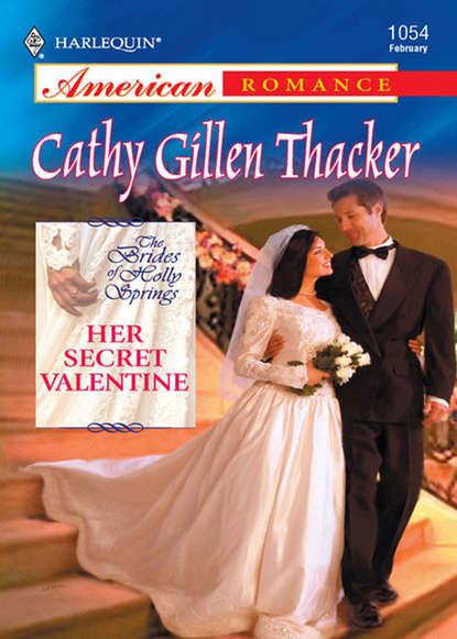 Фото - Cathy Thacker Gillen Her Secret Valentine ashley summers that loving touch