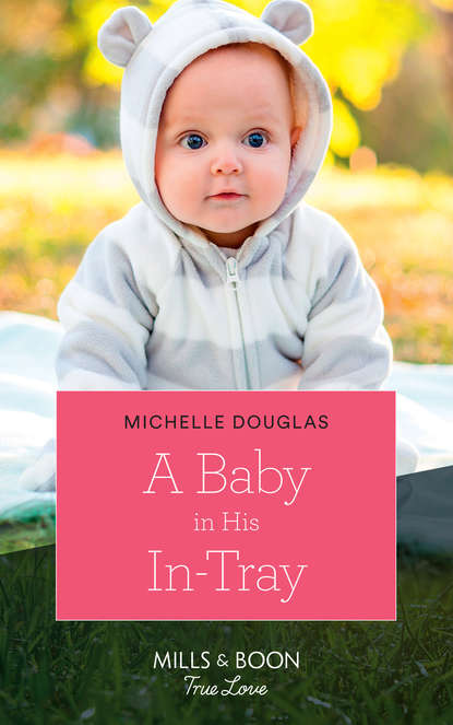Фото - Michelle Douglas A Baby In His In-Tray that patchwork place modern baby