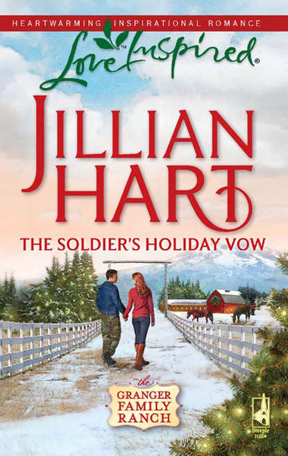 Jillian Hart The Soldier's Holiday Vow недорого