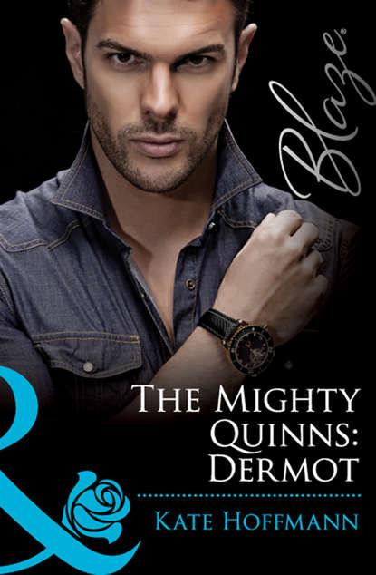 Kate Hoffmann The Mighty Quinns: Dermot kate hoffmann the mighty quinns dermot