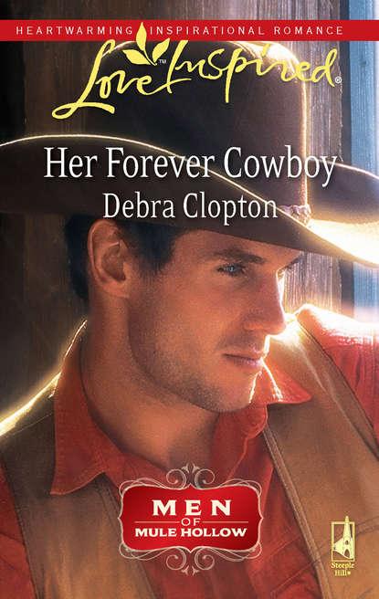 Debra Clopton Her Forever Cowboy debra clopton the cowboy takes a bride
