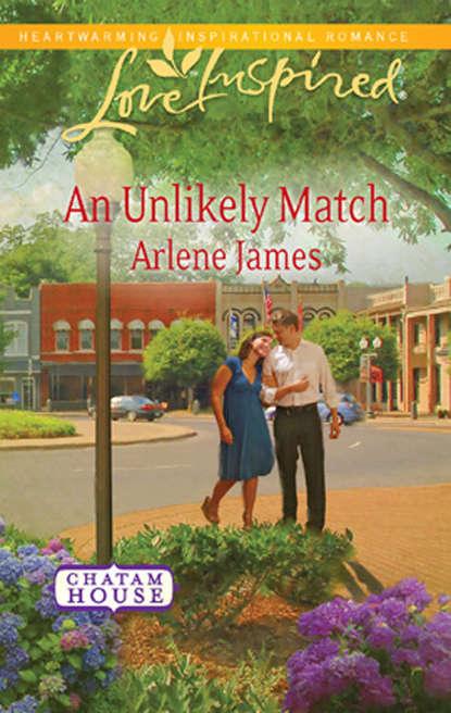 Arlene James An Unlikely Match arlene james called to love