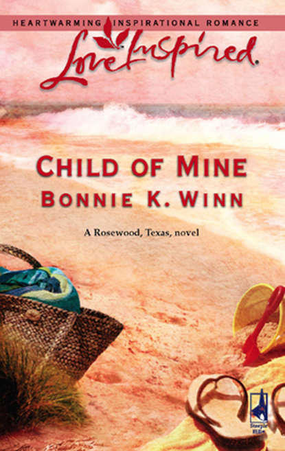 Фото - Bonnie Winn K. Child of Mine matt braun texas empire