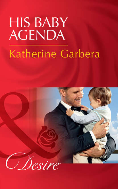 Фото - Katherine Garbera His Baby Agenda katherine garbera his baby agenda