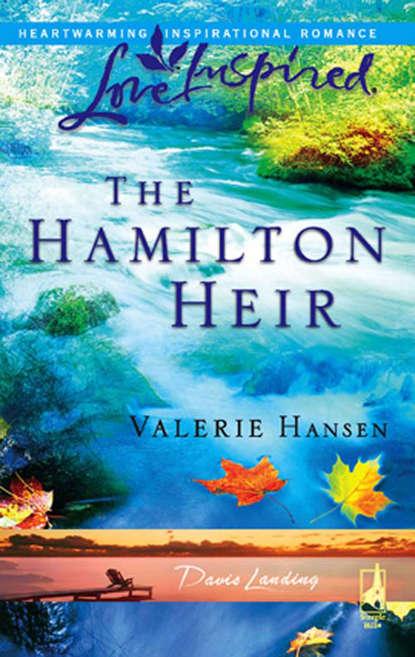 Valerie Hansen The Hamilton Heir valerie hansen the troublesome angel