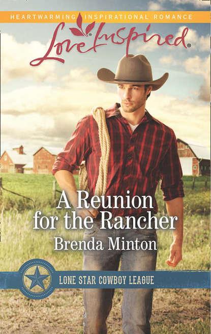 Brenda Minton A Reunion For The Rancher brenda minton trusting him