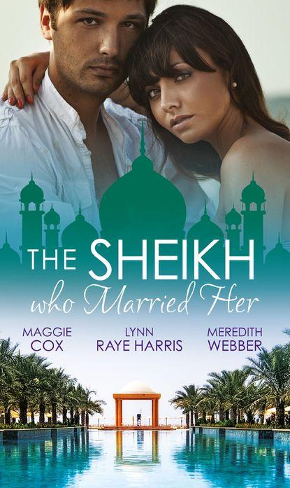 Maggie Cox The Sheikh Who Married Her: One Desert Night / Strangers in the Desert / Desert Doctor, Secret Sheikh недорого