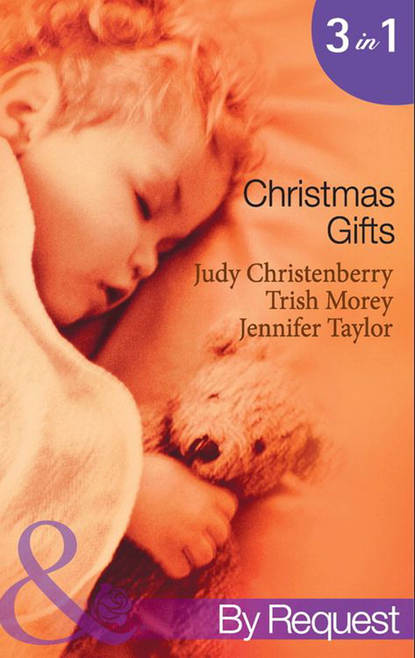 Judy Christenberry Christmas Gifts: Cinderella and the Cowboy / The Boss's Christmas Baby / Their Little Christmas Miracle caroline anderson their christmas family miracle