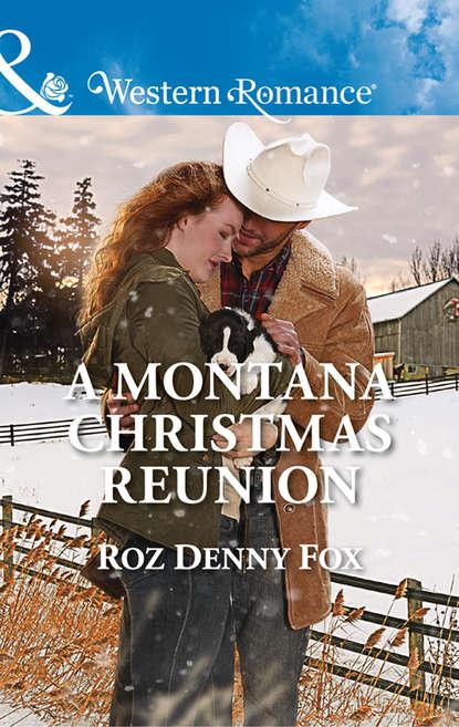 Roz Fox Denny A Montana Christmas Reunion dr moussa toure loose him and let him go