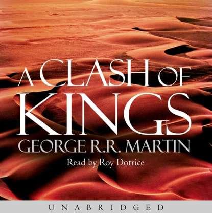 Фото - Джордж Р. Р. Мартин Clash of Kings clash of kings