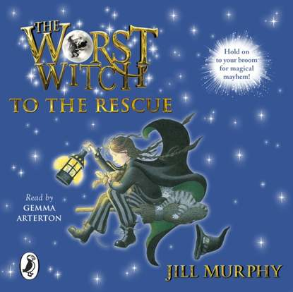 Фото - Jill Murphy Worst Witch to the Rescue jill sanders rescue me