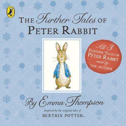 Emma Thompson Further Tales of Peter Rabbit thompson emma the christmas tale of peter rabbit