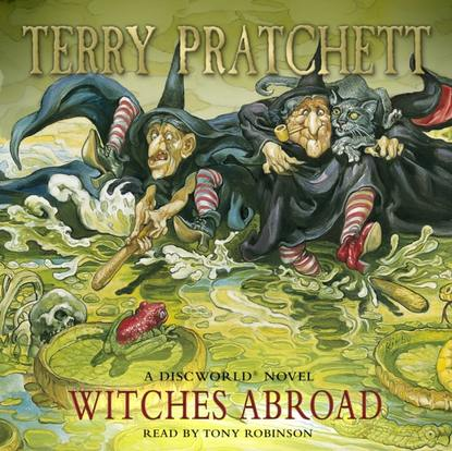 Терри Пратчетт Witches Abroad richard newton dream it do it live it 9 easy steps to making things happen for you