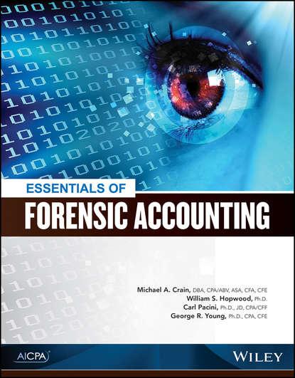 Фото - Carl Pacini Essentials of Forensic Accounting группа авторов the global practice of forensic science