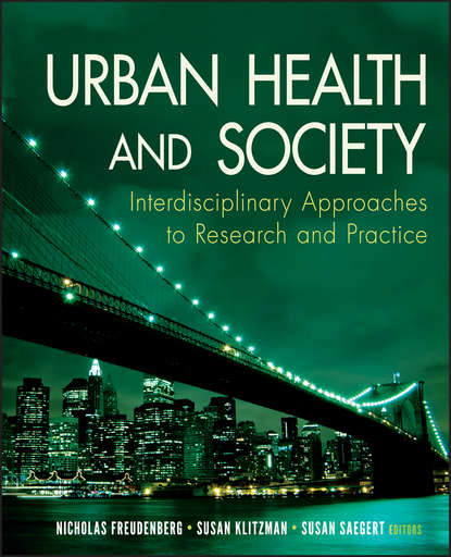 Susan Saegert Urban Health and Society burris scott c public health law research theory and methods
