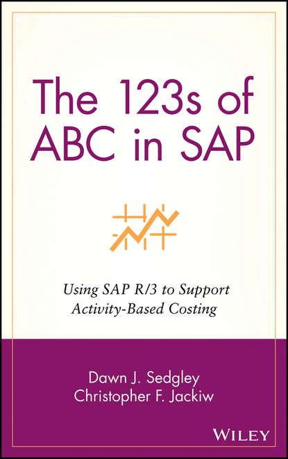 Dawn Sedgley J. The 123s of ABC in SAP