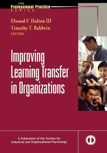 Elwood Holton F. Improving Learning Transfer in Organizations transfer of learning from mechanics to electricity and magnetism