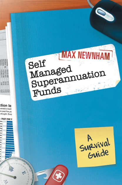 Группа авторов Self Managed Superannuation Funds