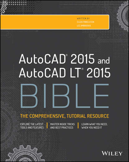 Ellen Finkelstein AutoCAD 2015 and AutoCAD LT 2015 Bible scott onstott autocad 2017 and autocad lt 2017 essentials