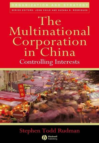 Группа авторов The Multinational Corporation in China недорого