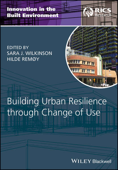 Sara Wilkinson J. Building Urban Resilience through Change of Use anilla cherian energy and global climate change bridging the sustainable development divide