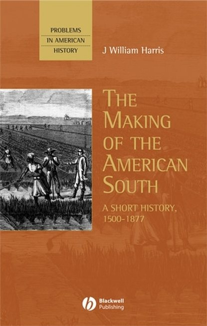 Группа авторов The Making of the American South недорого