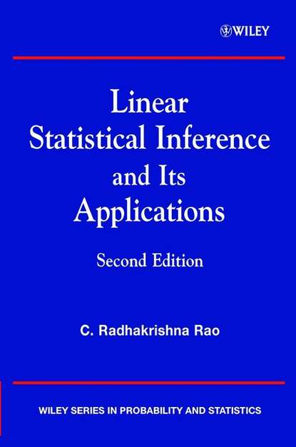 Фото - Группа авторов Linear Statistical Inference and its Applications alvin rencher c linear models in statistics
