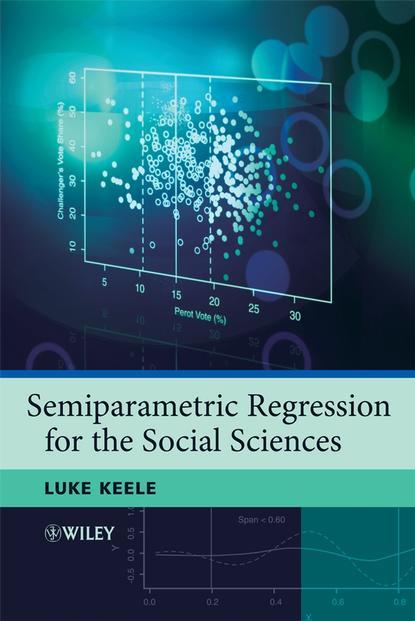 Фото - Группа авторов Semiparametric Regression for the Social Sciences группа авторов critical realism and humanity in the social sciences