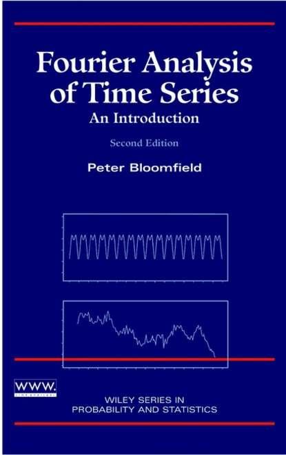 Фото - Группа авторов Fourier Analysis of Time Series robert paknys applied frequency domain electromagnetics