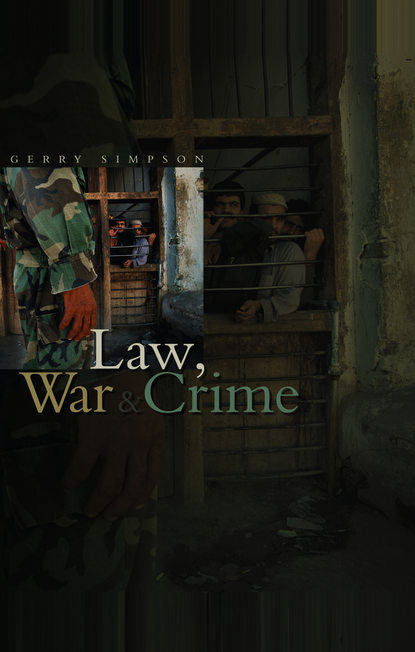 Группа авторов Law, War and Crime jeremy black war and the cultural turn