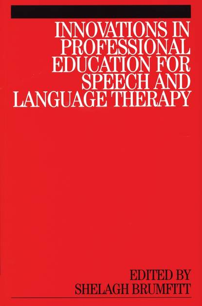 Группа авторов Innovations in Professional Education for Speech and Language Therapy группа авторов literature and intercultural learning in language and teacher education