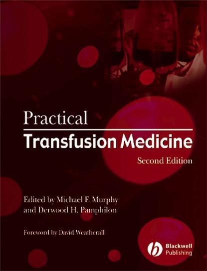 michael murphy f practical transfusion medicine Michael Murphy F. Practical Transfusion Medicine