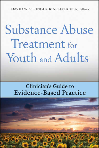 Allen Rubin Substance Abuse Treatment for Youth and Adults pagliaro louis a handbook of child and adolescent drug and substance abuse pharmacological developmental and clinical considerations