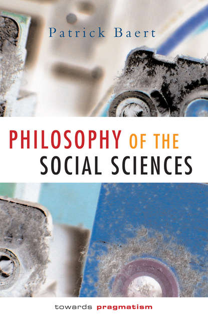 Фото - Группа авторов Philosophy of the Social Sciences группа авторов critical realism and humanity in the social sciences