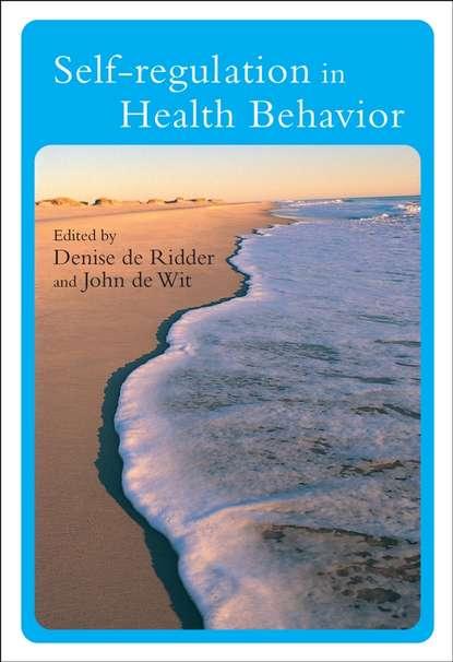 Denise Ridder de Self-Regulation in Health Behavior better regulation