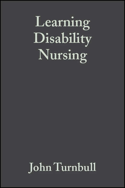 Группа авторов Learning Disability Nursing revolutionize learning