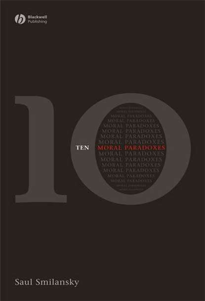 Фото - Группа авторов 10 Moral Paradoxes группа авторов moral questions