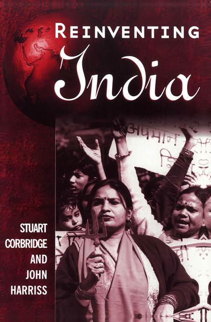 John Harriss Reinventing India india the constitution of india