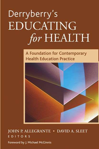 John Allegrante P. Derryberry's Educating for Health by health 450g