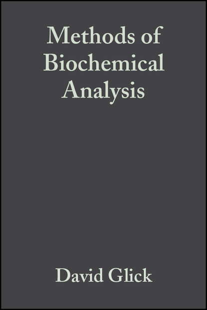 Группа авторов Methods of Biochemical Analysis, Volume 10 недорого