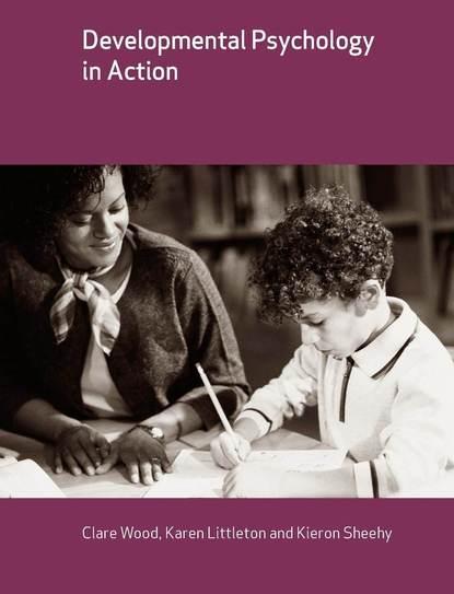 Karen Littleton Developmental Psychology in Action недорого