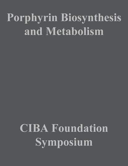Фото - CIBA Foundation Symposium Porphyrin Biosynthesis and Metabolism ciba foundation symposium cerebral vascular smooth muscle and its control